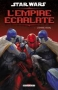 Star Wars - L'Empire Ecarlate T03
