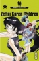 Zettai Karen Children T06