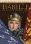 les reines de sang - Isabelle, la Louve de France T.1