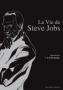 La Vie de Steve Jobs T01